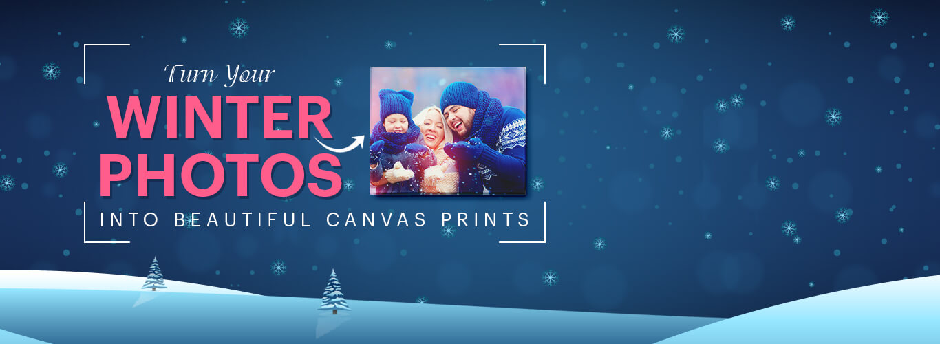 Turn Your Winter Photos Into Beautiful Canvas Prints